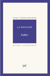 La Fontaine, Fables - FannyNépote-Desmarres
