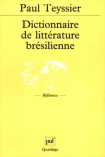 Dictionnaire de littérature brésilienne -
