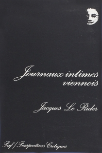 Journaux intimes viennois - Jacques Le Rider