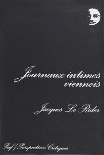 Journaux intimes viennois - JacquesLe Rider