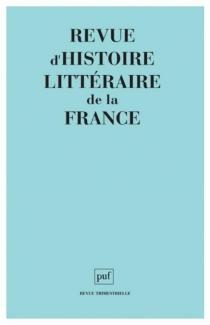 Revue d'histoire littéraire de la France, n° 4 (2000) -