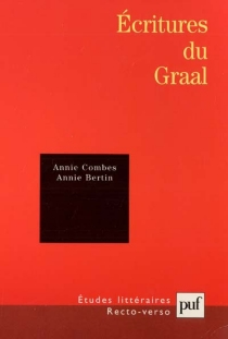 Ecritures du Graal - AnnieBertin