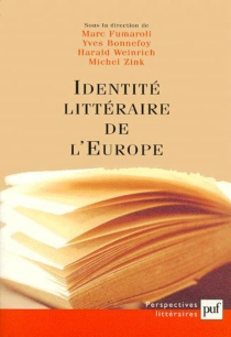 Identité littéraire de l'Europe : unité et multiplicité -