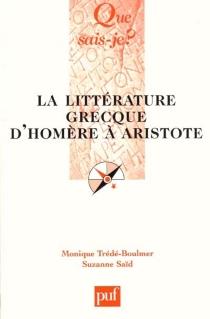 La littérature grecque d'Homère à Aristote - SuzanneSaïd