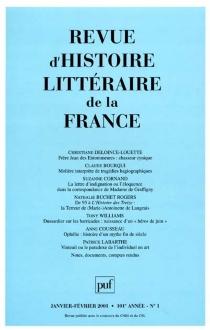 Revue d'histoire littéraire de la France, n° 1 (2001) -