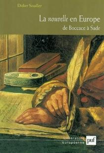 La nouvelle en Europe : de Boccace à Sade - DidierSouiller