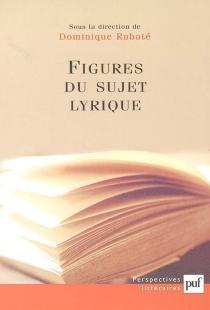 Figures du sujet lyrique -