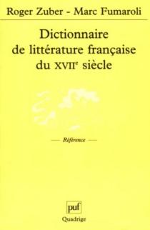 Dictionnaire de littérature française du XVIIe siècle -