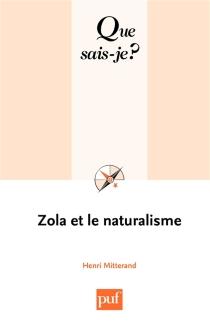 Zola et le naturalisme - HenriMitterand