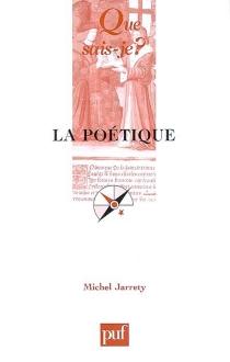 La poétique - MichelJarrety