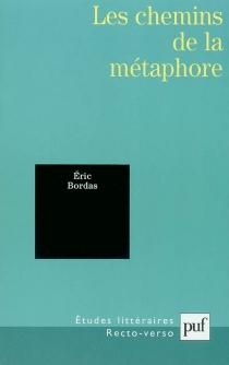 Les chemins de la métaphore - ÉricBordas