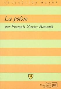 La poésie - François-XavierHervouët
