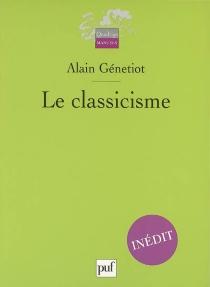 Le classicisme - AlainGénetiot