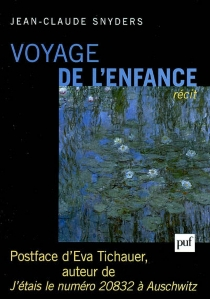 Voyage de l'enfance : récit - Jean-ClaudeSnyders