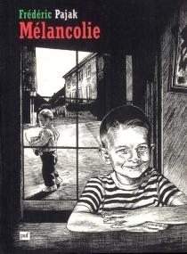 Mélancolie - FrédéricPajak