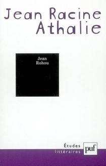 Jean Racine, Athalie - JeanRohou