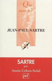 Jean-Paul Sartre - AnnieCohen-Solal