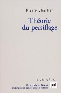 Théorie du persiflage - PierreChartier