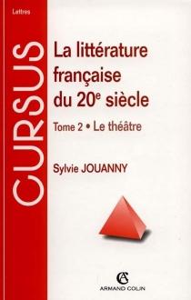 La littérature française du XXe siècle - SylvieJouanny
