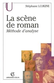 La scène de roman : méthode d'analyse - StéphaneLojkine