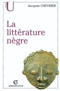 Littérature nègre - JacquesChevrier