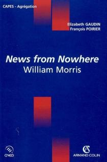 News from nowhere, William Morris - Elizabeth Gaudin