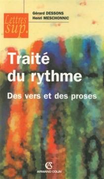 Traité du rythme : des vers et des proses - GérardDessons