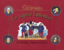 Le sapeur Camember - Christophe