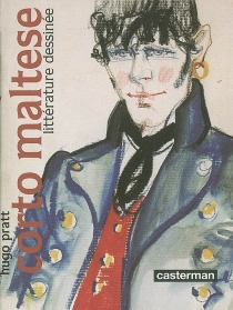 Corto Maltese : littérature dessinée -