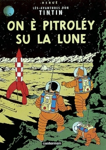 On è pitroléy su la Lune - Hergé