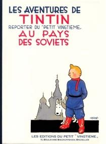 Les aventures de Tintin, reporter du Petit Vingtième, au pays des soviets - Hergé