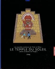 Le temple du soleil : les nouvelles aventures de Tintin et Milou (1946) - Hergé