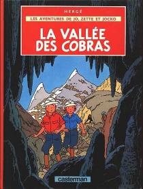La vallée des cobras - Hergé