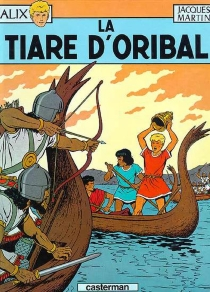 La tiare d'Oribal - JacquesMartin