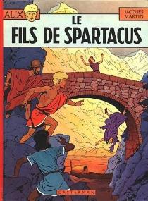Le fils de Spartacus - JacquesMartin
