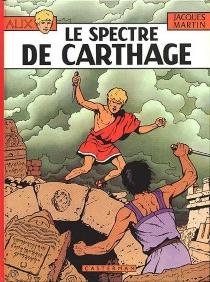 Le Spectre de Carthage - JacquesMartin
