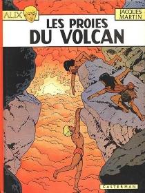 Les proies du volcan - JacquesMartin