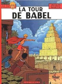 La Tour de Babel - JacquesMartin