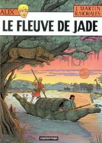 Le fleuve de Jade - JacquesMartin