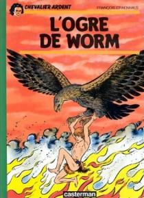 L'Ogre de Worm - FrançoisCraenhals