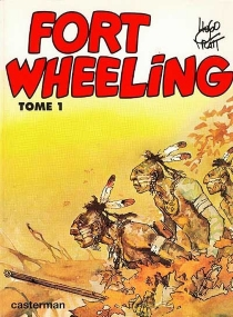 Fort Wheeling - Hugo Pratt