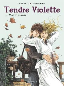 Tendre Violette : Malmaison - GérardDewamme