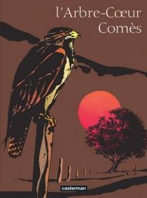L'Arbre coeur - DidierComès