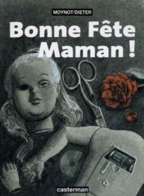 Bonne fête maman - Dieter
