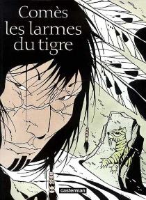 Les larmes du tigre - DidierComès