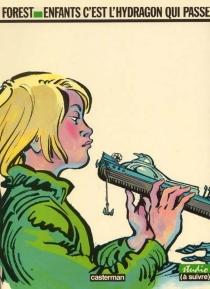 Enfants, c'est l'Hydragon qui passe - Jean-ClaudeForest