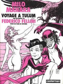 Voyage à Tulum : sur un projet de Federico Fellini pour un fim en devenir - FedericoFellini