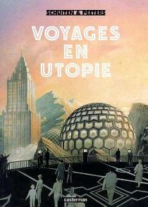 Voyage en utopies - BenoîtPeeters