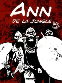 Ann de la jungle - Hugo Pratt