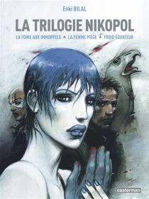 La trilogie Nikopol - EnkiBilal